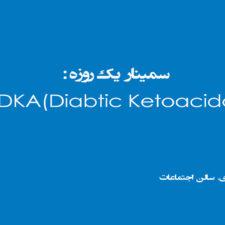 DKA (Diabetics Ketoacidosis)