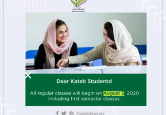 Dear Kateb Students! All regular classes will begin on August 5, 2020 including first semester classes.