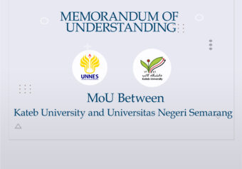 MoU between Kateb University and Indonesian Government University (UNNES).
